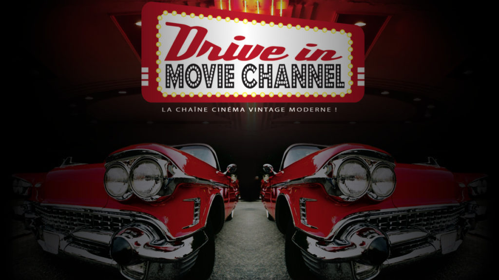 Le programme de la chaine Drive In Movie Channel
