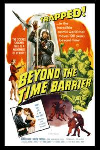 Le Voyageur de l'espace beyond the time barrier 1960