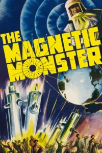 Le Monstre Magnétique the magnetic monster 1953